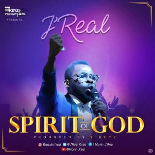J'real Spirit Of God Mp3 Download