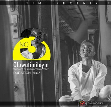 Timi Phoenix Oluwatimileyin Mp3 Download