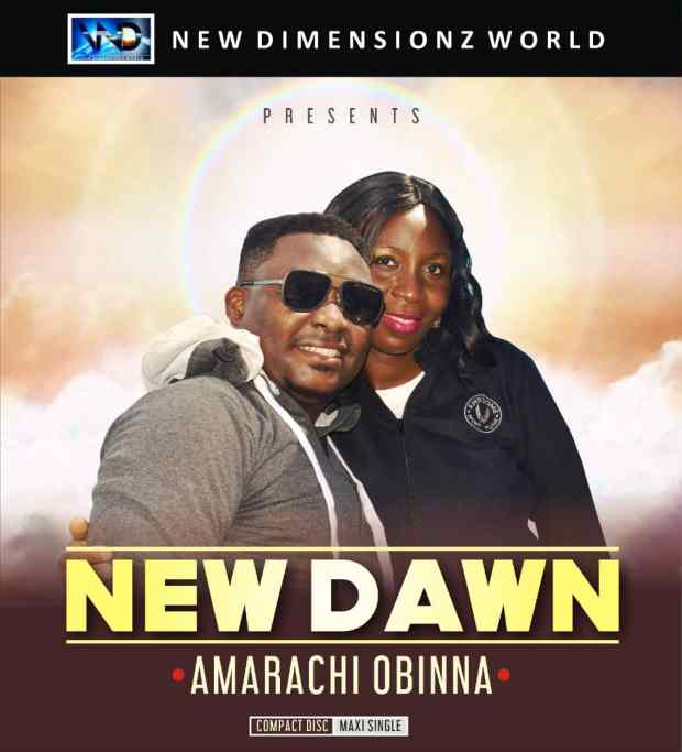 Amarachi Obinna New Dawn Mp3 Download