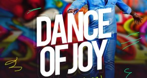 Evans Ighodalo Dance Of Joy Mp3 Download