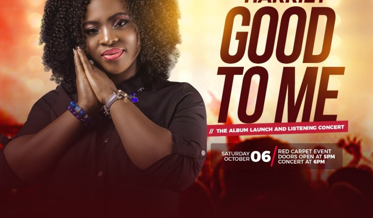 """EVENT: Harriet To Set To Host """"GOOD TO ME"""" Album Launch and Listening Concert"""