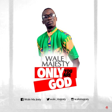 Wale Majesty Only You Are God Mp3 Download