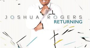 Joshua Rogers - Returning DOWNLOAD