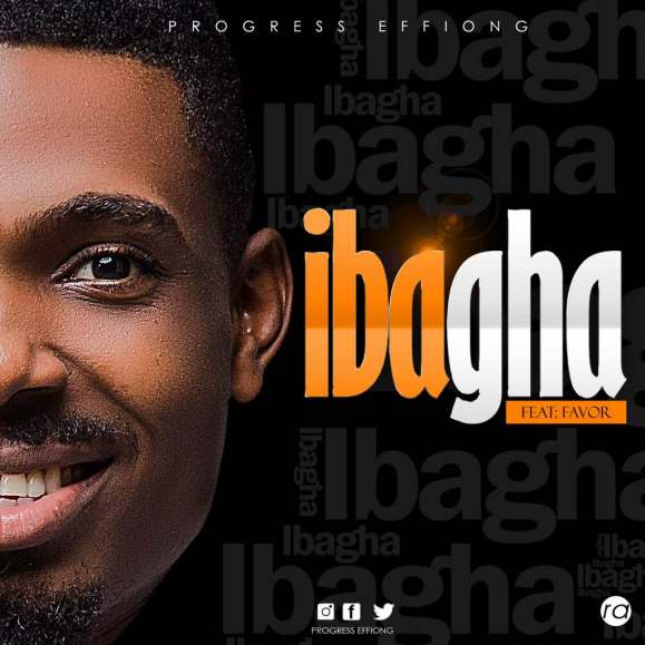 Progress effiong - iBagha Mp3 Download