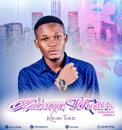 Klever Trez - Awesome Wonders Mp3 Download