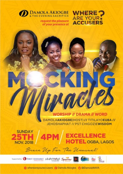 """Damola Akiogbe Hosts November 2018 Edition of Where Are Your Accusers tagged """"MOCKING MIRACLES"""""""