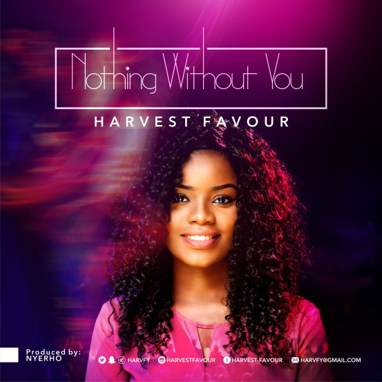 Harvest Favour - Nothing With You (Free Mp3 Download)