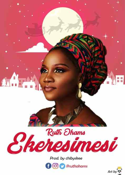 Ruth Ohams - Ekeresimesi Free Mp3 Download