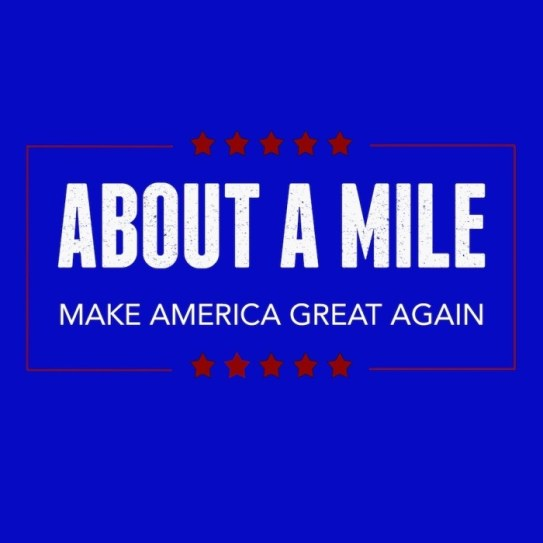 About A Mile - Make America Great Again Free Mp3 Download