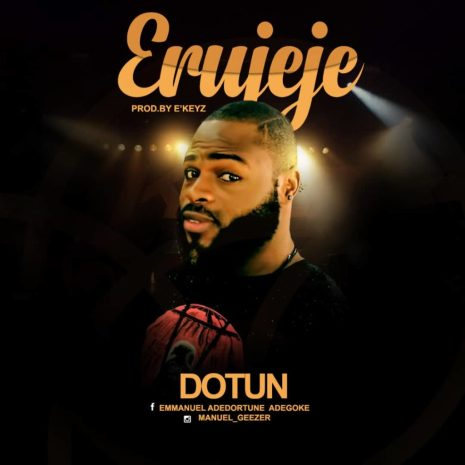 Dotun - Erujeje Mp3 Download
