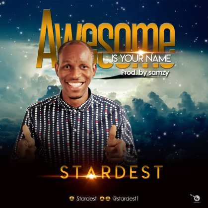 Stardest - Awesome is Your Name Mp3 Download