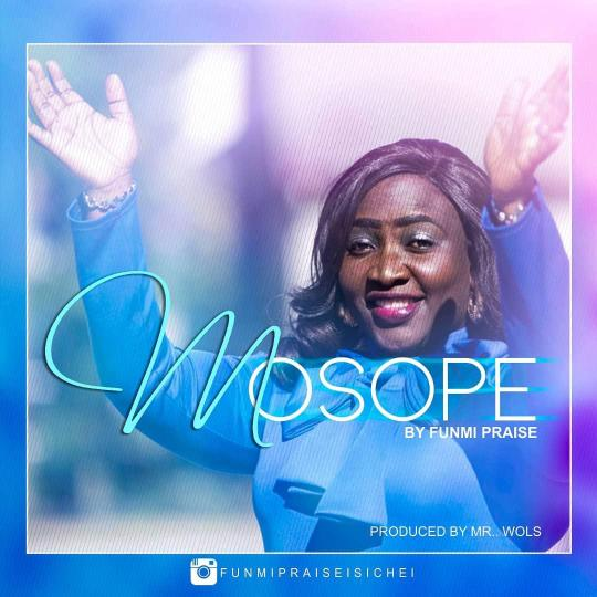 Funmi Praise - Mosope Mp3 Download