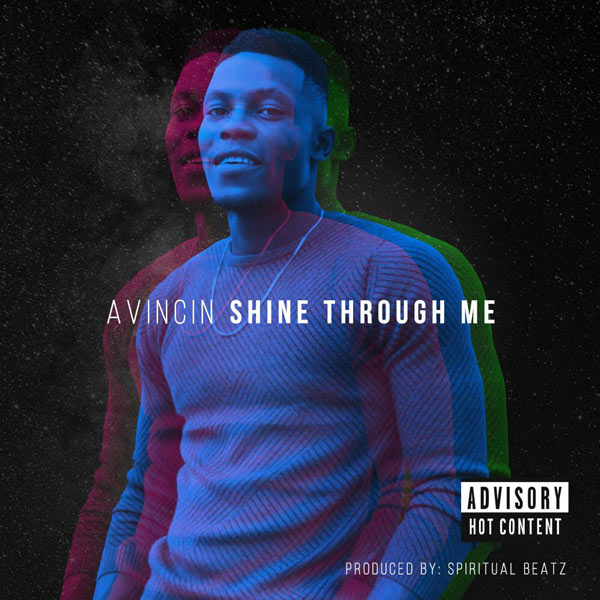 Avincin – Shine Through Me