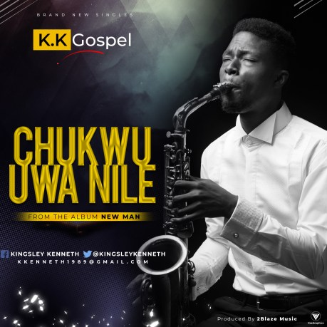 K.K Gospel - Chukwu Uwa Nile Mp3 Download