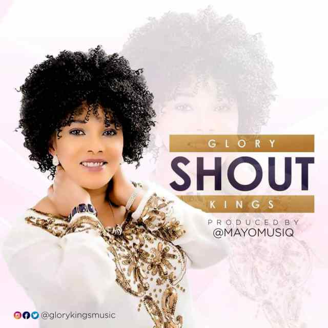 Glory Kings - Shout Free Mp3 Download