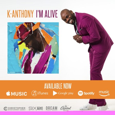 K Anthony - I'm Alive Free Mp3 Download