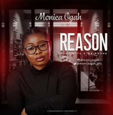 Monica Ogah - Reason