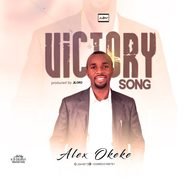 Alex Okeke – Victory Song (Free Mp3 Download)
