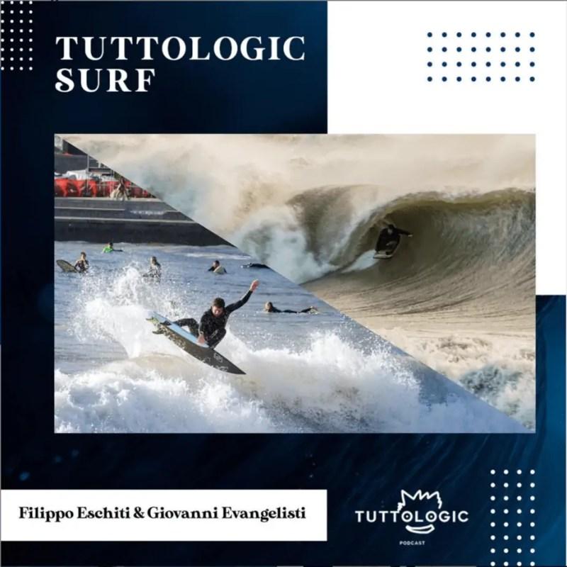 Tuttologic surf #6 - Filippo Eschiti & Giovanni Evangelisti