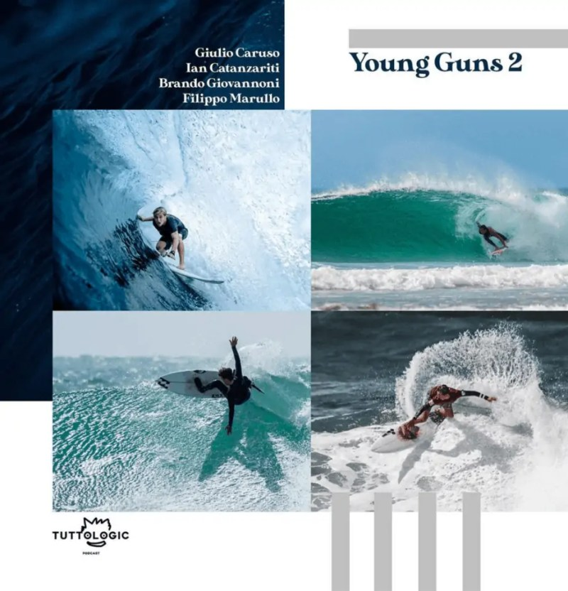 Tuttologic Surf - Young Guns #2