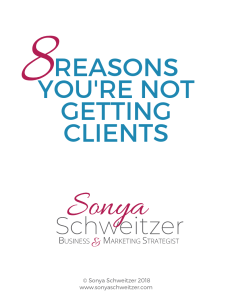 8 Reasons You Aren't Getting Clients