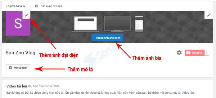 Tùy chỉnh kênh Youtube - Thêm ảnh bìa, ảnh đại diện