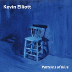 Kevin Elliott - Patterns of Blue