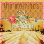The Malvinas - Love, Hope + Transportation