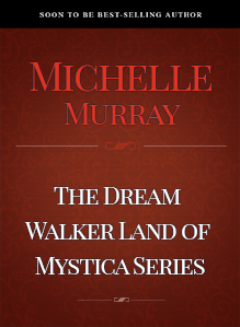 The _Dream_Walker_Land_of_Mystica_Series