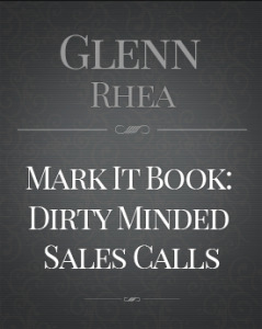 Mark It Book Dirty Minded Sales Calls