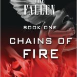 The Fallen: Chains of Fire (Book One)