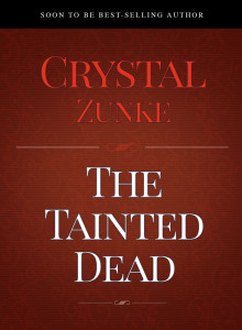 The-Tainted-Dead-by-Crystal-Zunke