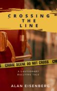 Crossing the Line by Allen Eisenberg