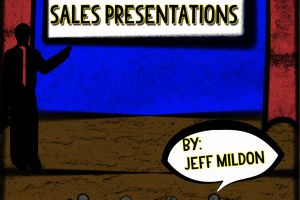 'Infotainment: Guide to Effective Sales Presentations' by Jeff Mildon