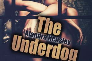 'The Underdog' by Alandra Hensley