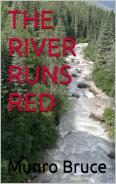 'The River Runs Red' by Munro Bruce