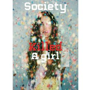 society killed by a girl