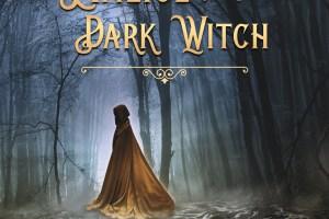 'Scarlet Reign: Malice of the Dark Witch' by Shoshana Regos
