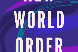 'New World Order' by April Mae Berza