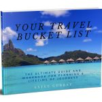 Your Travel Bucket List