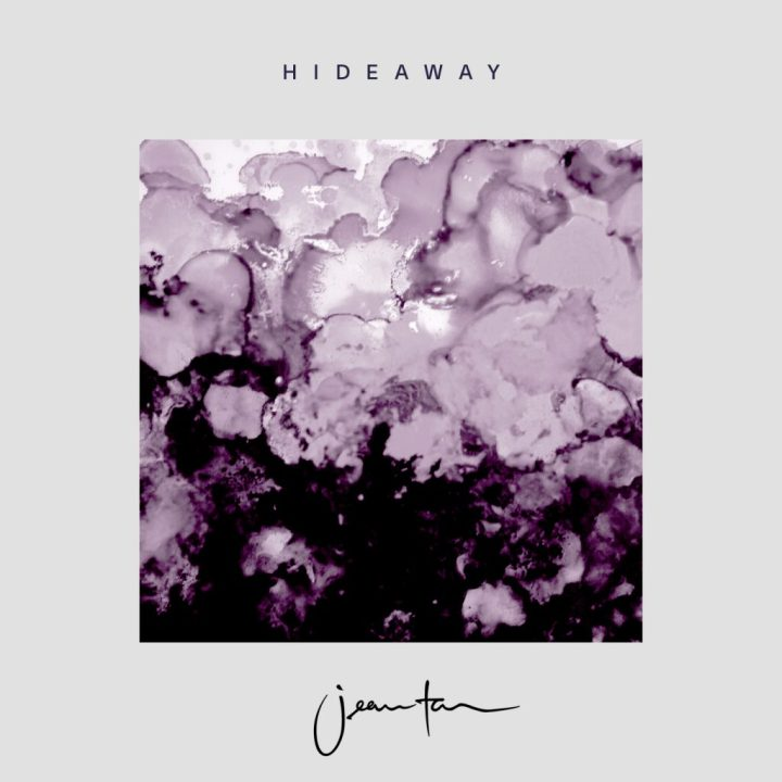 """HIDEAWAY"" Chill Out and Muse Jean Tan's EP Release this Friday 27 October"