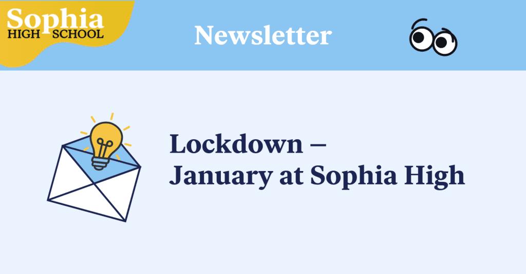 January Newsletter Sophia High School