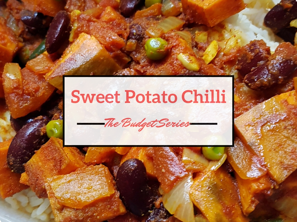 The Budget Series – Sweet Potato Chilli