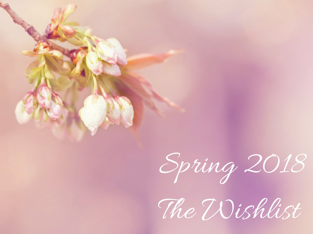 Just another spring wishlist