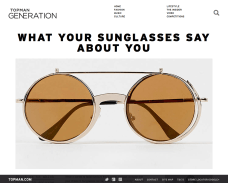 http://magazine.topman.com/category/fashion/what-your-sunglasses-say-about-you/