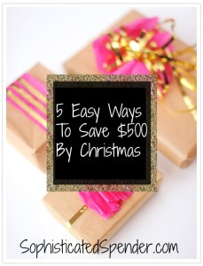 easy ways to save $500 by christmas