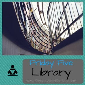 friday, five, library, sophisticated spender