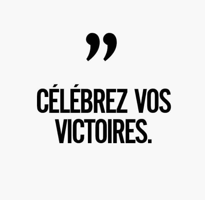 Citation Célébrez vos victoires