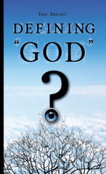 "Front cover of Eric Bright's book called Defining ""GOD"""