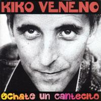 t14774Kiko.Veneno.Echate.un.cantecito.por.axx[www.DivXTotal.com].jpg